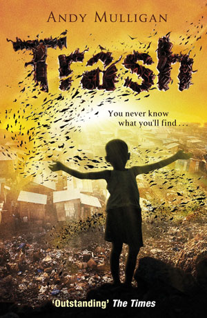 Cover of the Australian editio of the novel Trash, showing a little ...